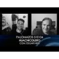 Logo of the podcast Palomazos S1E104 - Huachicolero