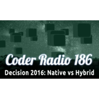 Logo of the podcast Decision 2016: Native vs Hybrid   CR 186