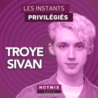 Logo of the podcast TROYE SIVAN interview dans Les Instants Privilégiés Hotmixradio.