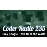 Logo of the podcast Okay Google, Take Over the World | CR 235