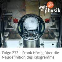 Logo of the podcast Folge 273 – Neudefinition des Kilogramms