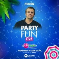 Logo of the podcast Feder mix pour le Party Fun Live Spécial Fête de la Musique