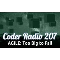 Logo of the podcast AGILE: Too Big to Fail | CR 207