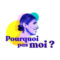 Logo of the podcast Pourquoi pas moi