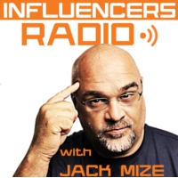 Logo of the podcast Influencers Radio with Jack Mize