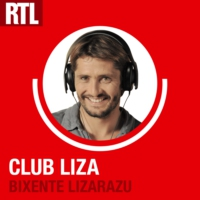 Logo of the podcast RTL - Le Club Liza