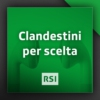 Logo of the podcast Clandestini per scelta