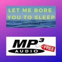 Logo of the podcast Let me bore you to sleep - Jason Newland