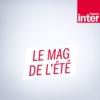 Logo of the podcast Le Mag de l'été