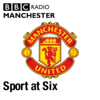Logo of the podcast Sport at Six - Manchester United