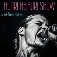 Logo of the podcast Hunri Heikuri Show