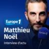 Logo du podcast L'interview d'actu - Matthieu Noël