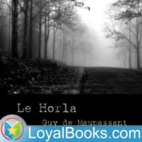 Logo of the podcast Le Horla by Guy de Maupassant