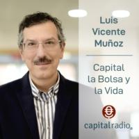 Logo of the podcast Capital, la Bolsa y la Vida