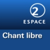 Logo of the podcast RSR - Chant libre - Espace 2