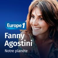Logo of the podcast Notre planète - Fanny Agostini