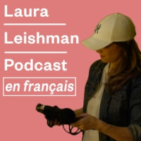 Logo of the podcast Laura Leishman Podcast en Français