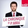 Logo du podcast La Chronique de Pablo Mira