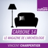Logo of the podcast Carbone 14, le magazine de l'archéologie