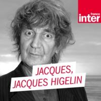 Logo du podcast Jacques... Jacques Higelin