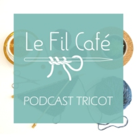 Logo du podcast Le Fil Café - Podcast tricot