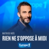 Logo of the podcast Rien ne s'oppose à midi - Matthieu Noël