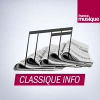 Logo of the podcast Classique info du lundi 25 novembre 2019