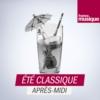 Logo of the podcast Eté Classique après-midi