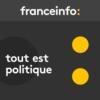 Logo of the podcast Tout est politique