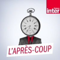 Logo of the podcast L'après coup de Bruno Donet 06.06.2016