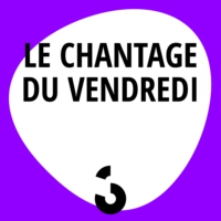 Logo of the podcast Couleur3 - Le chantage du vendredi