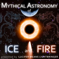 Logo of the podcast Mythical Astronomy of Ice and Fire