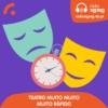 Logo of the podcast Teatro Muito Muito Muito Rápido