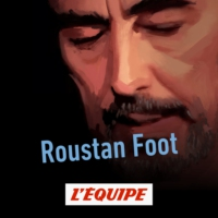 Logo of the podcast Roustan Foot