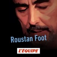 Logo du podcast Roustan Foot
