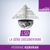 Logo of the podcast LSD, La série documentaire