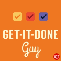 Logo of the podcast Get-It-Done Guy's Quick and Dirty Tips to Work Less and Do More