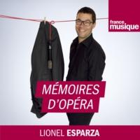 Logo du podcast Mémoires d'Opéra