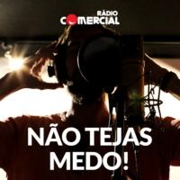 Logo of the podcast Rádio Comercial - Não Tejas Medo
