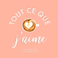 Logo of the podcast Tout ce que j'aime - Introduction
