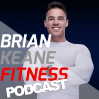 Logo of the podcast The Brian Keane Fitness Podcast