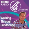 Logo of the podcast BBC Radio Scotland - Walking Through Landscape