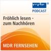 Logo of the podcast MDR FERNSEHEN Fröhlich lesen
