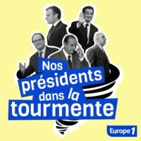 Logo of the podcast Nos présidents dans la tourmente