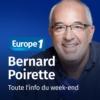 Logo of the podcast Toute l'info du week-end - Bernard Poirette