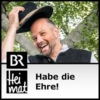 Logo of the podcast Habe die Ehre! - BR Heimat
