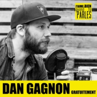 Logo of the podcast Dan Gagnon Gratuitement