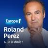 Logo du podcast Ai-je le droit ? - Roland Perez