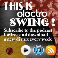 Logo of the podcast electro swing elite – megamix vol.1 (ES133)