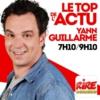 Logo of the podcast Yann Guillarme - Le top de l'actu sur Rire & Chansons